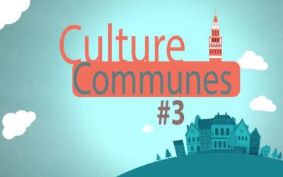 Culture Communes #3