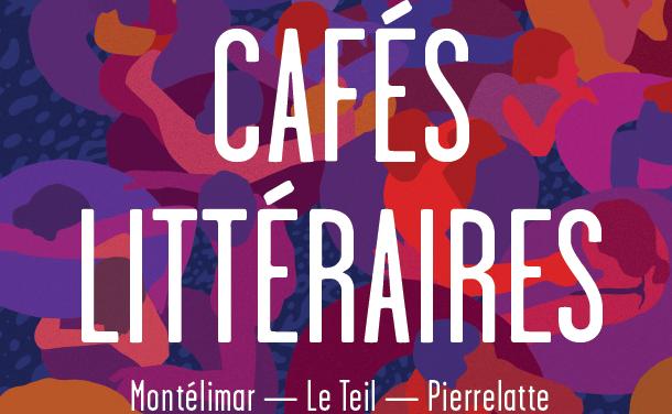 Les Cafés Littéraires de Montélimar, acte 26